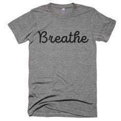 Breathe T-Shirt – WordGoods