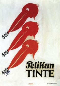 Here's one of our old advertisement signs for our Pelikan ink 4001. Today the ink is available worldwide.