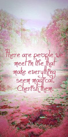 There are people quotes people truth everything wisdom magical make wise quotes pinterest pinterest quotes