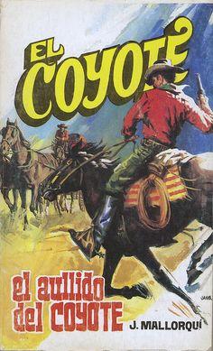 El aullido del coyote. Ed. Favencia, 1974. (Col. El Coyote ; 91)
