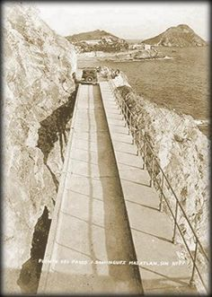 Mazatlan, Sinaloa El Puente del desaparecido Paseo Gral. Juan Dominguez 1935