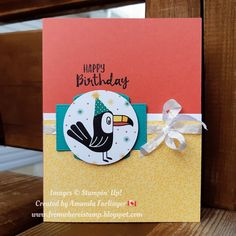Kids Birthday Cards, Happy Birthday Images, Carnival Birthday Parties, Bird Cards, Stamping Up Cards, Animal Cards, Greeting Cards Handmade, Homemade Cards, Cardmaking