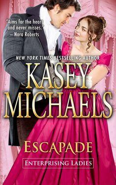 Kasey Michaels - Escapade / #awordfromJoJo #HistoricalRomance #KaseyMichaels