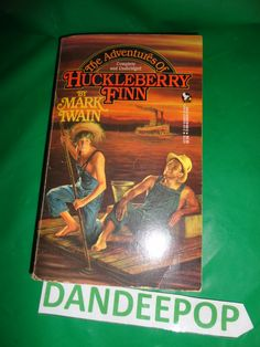 The Adventures of Huckleberry Finn by Mark Twain Book find me at www.dandeepop.com
