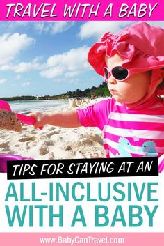 A guide to an all-inclusive vacation - Includes all you need to know to plan and prepare for taking a baby to an all-inclusive resort! Get all our tips for staying at an all-inclusive resort with a baby or toddler! Toddler Travel Activities, Travel Essentials, Travel Tips, Flying With A Baby, All Inclusive Vacations, Best Resorts, Traveling With Baby, How To Plan, Toddlers