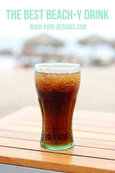 the best beach drink- tastes like summer in a glass!