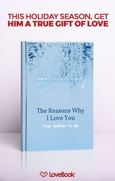 No doubt he knows you love him, but does he know all the little reasons why? Tug on his heartstrings with LoveBook, and create a story entirely unique to you. Your perfect holiday gift awaits at lovebookonline.com