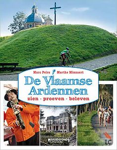 "Boek ""De Vlaamse Ardennen"" van Marc Peirs | ISBN: 9789058268877, verschenen: 2012, aantal paginas: 176 #ardennen #vlaamseardennen Visit Belgium, Retro, Neo Traditional, Rustic, Retro Illustration, Mid Century"