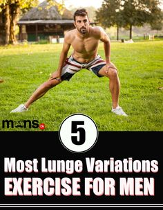 5 Most Lunge Variations Exercise For Men