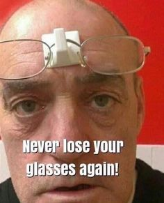 Never lose your glasses again Funny Facts, Funny Quotes, Funny Memes, Mario Funny, Mario Memes, Office Jokes, Chicken Humor, Dance Humor, Funny Dance