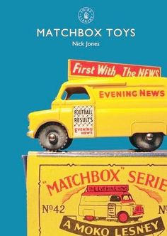 """Read """"Matchbox Toys"""" by Mr Nick Jones available from Rakuten Kobo. Matchbox toys were ubiquitous items for children across the Western world. Originally labelled Christmas-cracker trash b. Library Books, New Books, Football Results, Shire, Christmas Crackers, Little Books, Book Collection, Book Publishing, Reading Online"""