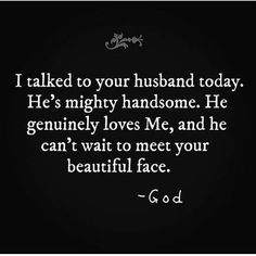 God has someone planned for you. And guess what? Because God made him/her and picked them just for you. Pray for your future husband/wife today. Bible Verses Quotes, Faith Quotes, Me Quotes, Godly Man Quotes, Enemies Quotes, Qoutes, Quotes About God, Quotes To Live By, Just In Case