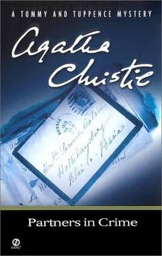 Partners in Crime by Agatha Christie. The first in a series of books featuring Tommy and Tuppence, my personal favorite A.C. pairing!
