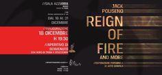Reign of Fire - Esposizione di Arte Digitale by JACK POLISENO @ Museo Civico - Sala Azzurra - 18-Dicembre https://www.evensi.it/reign-of-fire-esposizione-di-arte-digitale-by-jack-poliseno/193910346