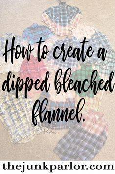 Have you seen those bleach flannels at the trendy junk shows, flea markets and hip antique shops? Here The Junk Parlor shares her method for bleaching those trending flannel shirts. Bleach Dye Shirts, Flannel Shirts, Ombre Shirt, Gift Baskets For Women, Diy Clothing, Cowgirl Clothing, Cowgirl Fashion, Cowgirl Dresses, Flannel