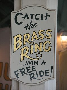 Catch the ring sign...at glen echo carousel!!!