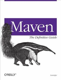 Maven: The Definitive Guide by Sonatype Company. $17.33