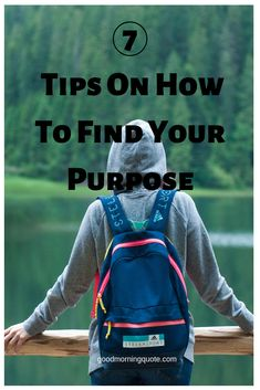 Want to find your purpose in life? Well, you have come to the right place. Here you will find 7 helpful tips for finding your purpose. Be inspired by these tips and ideas! #HowToFindYourPurposeInLife #HowToFindYourPurposeTips