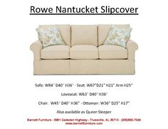 Rowe Nantucket Slipcover Sofa. You Choose The Fabric. Great Store From  Which To Order