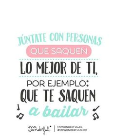 Join with people who get the best of you, for example they get you to dance Bachata Dance, Salsa Bachata, Quotes En Espanol, Wonder Quotes, Dance Photos, Lets Dance, Live Love, Zumba, Wallpaper Quotes