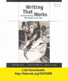 Writing That Works (9780312256296) Walter E. Oliu, Charles T. Brusaw, Gerald J. Alred, Charles T Brusaw, Gerald J Alred , ISBN-10: 0312256299  , ISBN-13: 978-0312256296 ,  , tutorials , pdf , ebook , torrent , downloads , rapidshare , filesonic , hotfile , megaupload , fileserve