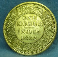British India One Mohur Gold Coin 1862