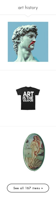 """art history"" by dattebyeno ❤ liked on Polyvore featuring pic, tops, t-shirts, shirts, tees, slim fitting shirts, slim shirt, slim fit t shirts, slimming tops and slim fit tops"