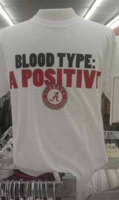 A Positive t shirt. Roll Tide! http://www.crimsonhoundstooth.com/mens/alabama-t-shirts/bama-t-shirts/a-positive-t-shirt.html#