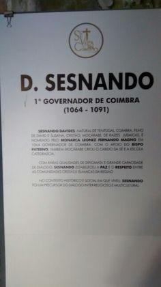 D. Sesnando/ 1° Governador de Coimbra.   PT 2015