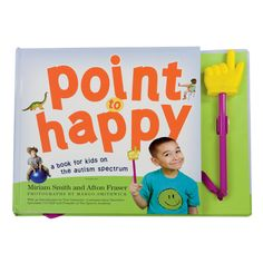 """Although autism is in the title of this book, """"Point to Happy"""" Kids Autism Book is helpful for all children with limited verbal skills, such as those with appraxia.  Help alleviate the frustration your child feels when they are unable to express their wants and needs."""