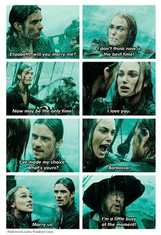 Pirates of the Caribbean: At World's End.... Yea this seen made no sense... Ahh romantic Will is at it again.