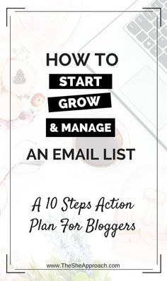 Interested to know how you can Start, Manage And Grow An Email List for your blog? Read my best email marketing tips, learn how to start an email list and what to send it in order to grow your audience!