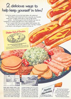 From James Lileks' wonderful gallery of regrettable food - cold cuts and hot dogs for a new slimmer you.