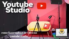 como fazer upload de video no youtube studio Youtubers, Sem Internet, Marketing, Videos, Studio, Make Money On Internet, Studios