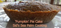 'Pumpkin' Pie Cake Pumpkin Pie Cake, Pumpkin Pie Spice, Apple Fritter Bread, Biscuit Mix, Shrimp Recipes Easy, Danish Food, Afternoon Snacks, Meals For The Week