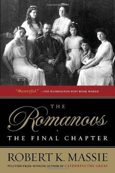 """""""The Romanovs: the Final Chapter"""" by Robert K. Massie.  The definitive work on the execution of the last Romanov's. Massie brings together documents, interviews, forensics, conspiracy theory and hearsay to form a plausible conclusion for the tragic end of the dynasty."""