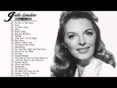 Julie London Greatest Hits - Julie London Best Songs Julie London, 20s Music, Music Love, Best Songs, Love Songs, Patti Page, Jazz, Connie Francis, Woman Singing