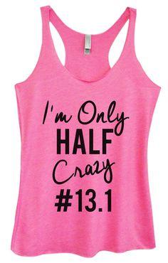 Womens Tri-Blend Tank Top - I'm Only Half Crazy #13.1