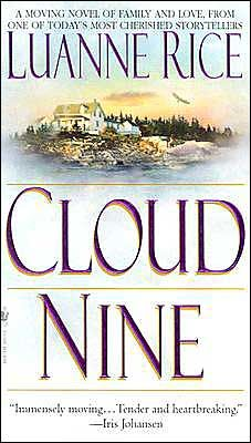 """""""Cloud Nine"""" by Luanne Rice - The book that got me hooked! (On Luanne Rice)"""