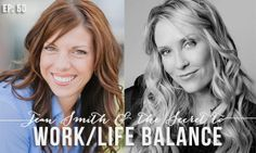 The Secret to Work/Life Balance with Jean Smith