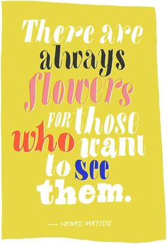 Wise words from Henri Matisse