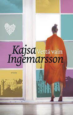 Kajsa Ingemarsson: Vettä vain