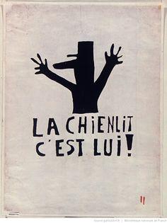[Mai 1968]. La Chienlit c'est lui !, Atelier des Beaux-arts : [affiche] (Epreuve en noir sur blanc) / [non identifié]
