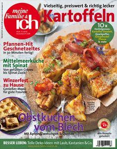 meine Familie & ich: 11/2016: Vielseitig, preiswert & lecker: Kartoffeln / Winzerfest zu Hause / Obstkuchen vom Blech / burdafood.net/Jan-Peter Westermann http://www.burda-foodshop.de/Einzelhefte/Einzel-meine-Familie-ich/