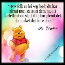Bilderesultat for ole brumm sitat Winnie The Pooh, Disney Characters, Fictional Characters, Quotes, Quotations, Winnie The Pooh Ears, Pooh Bear, Fantasy Characters, Qoutes