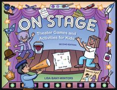 """On Stage: Theater Games and Activities for Kids"" made NYMetroParents.com's list of ""Stuff We Like"""