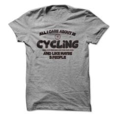 All I Care Is Cycling T Shirts, Hoodies, Sweatshirts. GET ONE ==> https://www.sunfrog.com/Funny/All-I-Care-Is-Cycling-Funny-Shirt-.html?41382