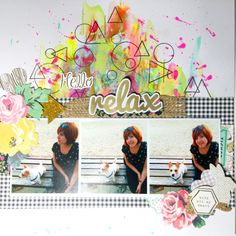 El scrap de Barma: Layout - Hello Relax