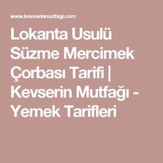 Lokanta Usulü Süzme Mercimek Çorbası Tarifi | Kevserin Mutfağı - Yemek Tarifleri