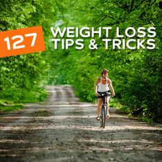 127 Weight Loss Tips & Tricks for a Fit & Healthy Body